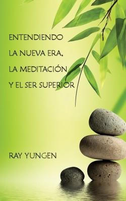 E-LIBRITO - Entendiendo la nueva era, la meditación y el ser superior