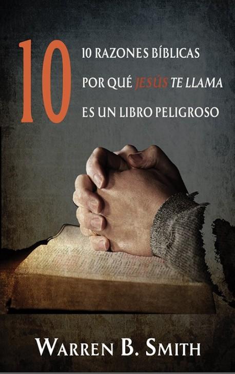 E-LIBRITO - 10 razones bíblicas por qué Jesús te llam es un libro peligroso