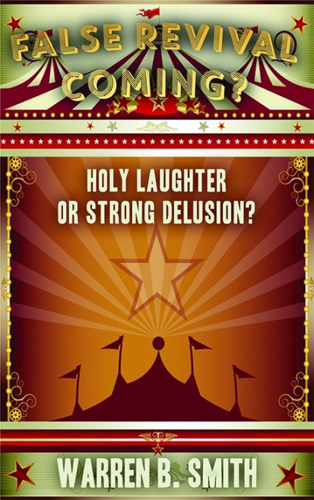 MOBI BOOKLET - False Revival Coming? - Holy Laughter or Strong Delusion?