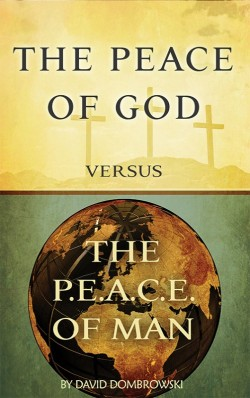 BOOKLET - The Peace of God versus the P.E.A.C.E. of Man - SECONDS