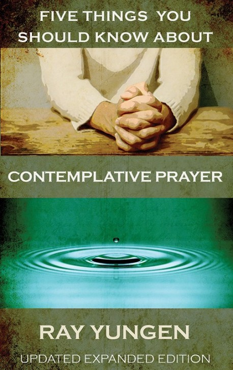 PDF-BOOKLET -  Five Things You Should Know About Contemplative Prayer