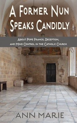 BOOKLET - A Former Nun Speaks Candidly - SECONDS