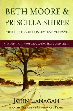 E-BOOKLET - Beth Moore & Priscilla Shirer - Their History of Contemplative Prayer