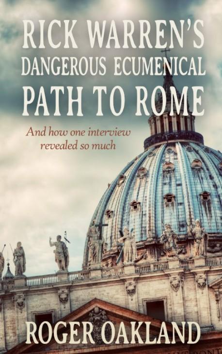 MOBI BOOKLET - Rick Warren's Dangerous Ecumenical Path to Rome