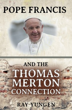 BOOKLET - Pope Francis and the Thomas Merton Connection