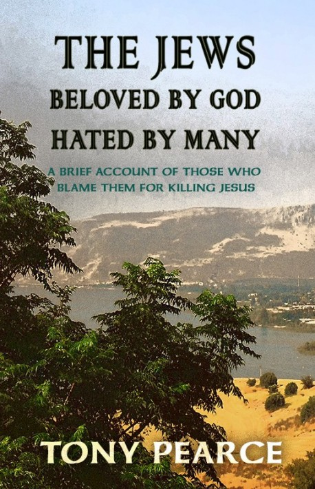 BOOKLET - The Jews: Beloved by God, Hated By Many