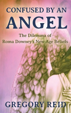 BOOKLET - Confused by an Angel - The Dilemma of Roma Downey's New Age Beliefs-SECONDS