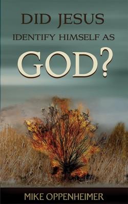 MOBI BOOKLET - Did Jesus Identify Himself as God?
