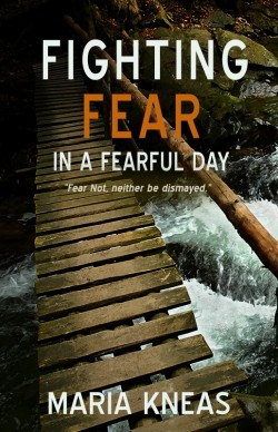 MOBI BOOKLET - Fighting Fear in a Fearful Day