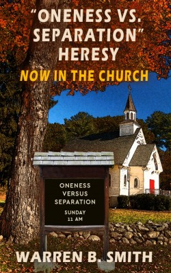 MOBI BOOKLET - Oneness vs. Separation Heresy: Now in the Church