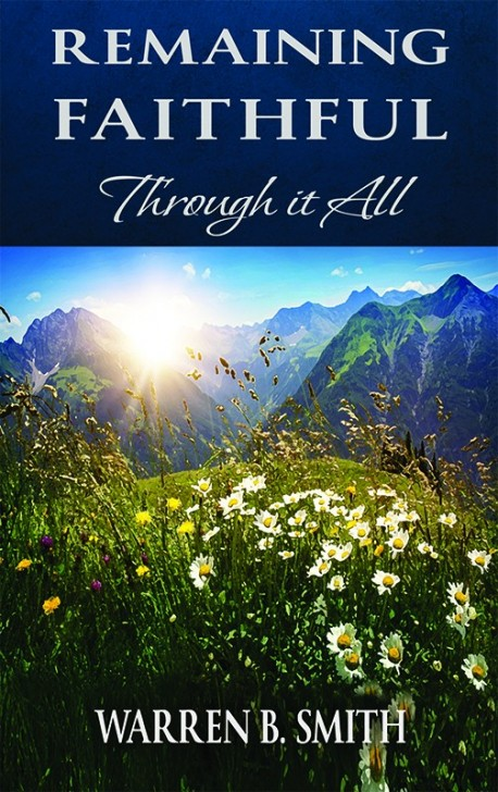 BOOKLET - Remaining Faithful Through it All