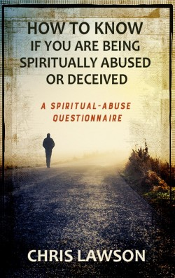 BOOKLET - How to Know if You Are Being Spiritually Abused or Deceived—A Spiritual Abuse Questionnaire