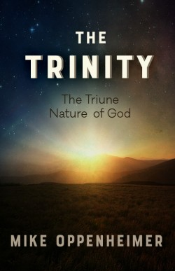 E BOOK - The Trinity: The Triune Nature of God
