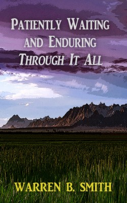 Booklet: Patiently Waiting and Enduring Through It All