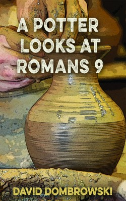 PDF BOOKLET - A Potter Looks at Romans 9