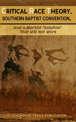 "BOOKLET - Critical Race Theory, Southern Baptist Convention, and a Marxist ""Solution"" That Will Not Work"