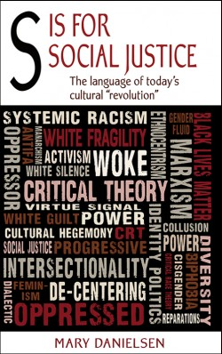 "BOOKLET - S is for Social Justice The Language of Today's Cultural ""Revolution"""