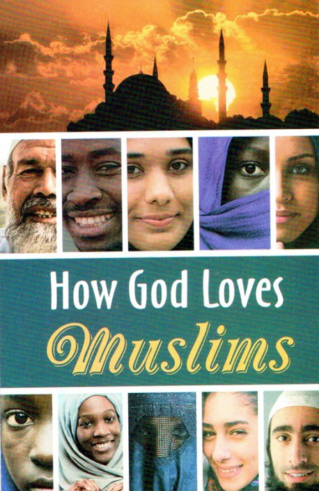 How God Loves the Muslims - Gospel Tract (10 Pack)