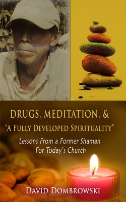 """BOOKLET - Drugs, Meditation, & """"A Fully Developed Spirituality"""""""