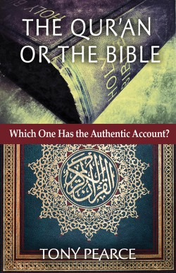 BOOKLET -  The Qur'an or the Bible—Which One Has the Authentic Account?