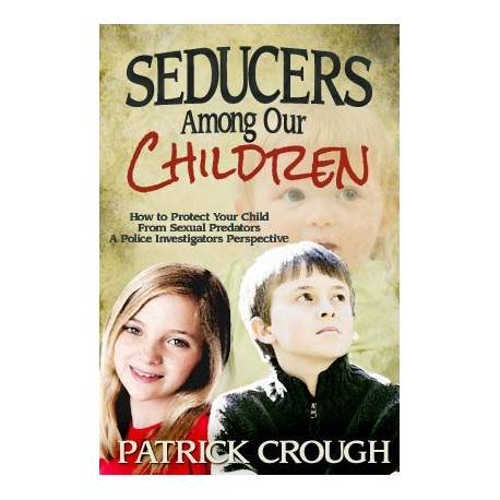 Seducers Among Our Children - SECONDS